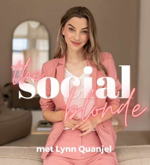 The Social Blonde Podcast by Lynn Quanjel